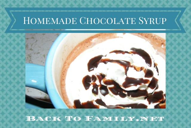 Homemade Chocolate Syrup ~ BackToFamily.net