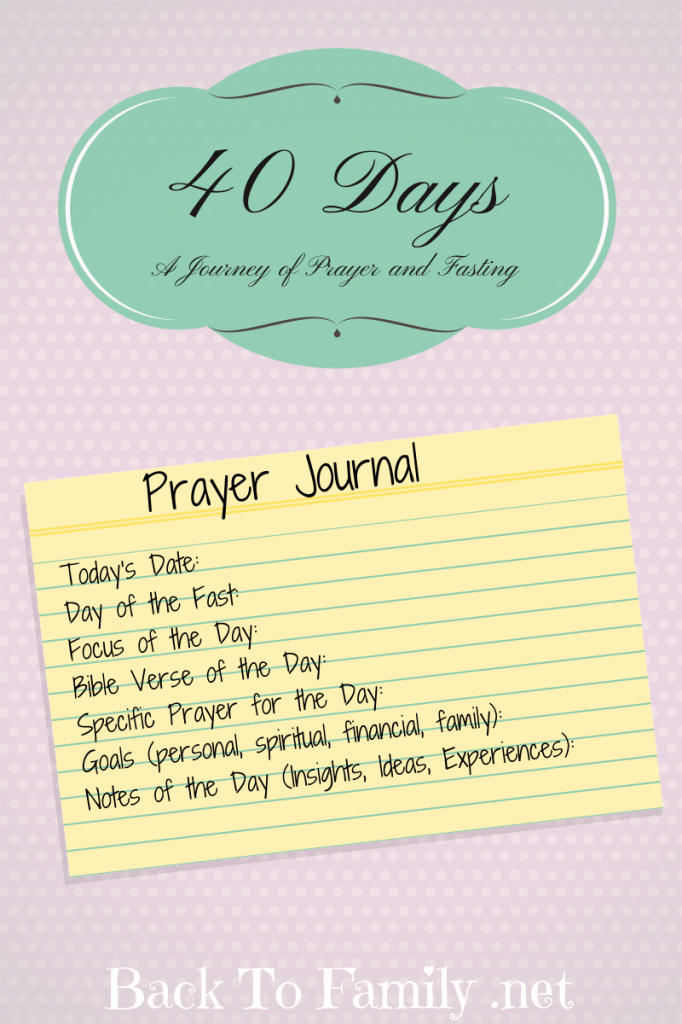 40 Days: A Journey of Prayer and Fasting ~ Back To Family.net