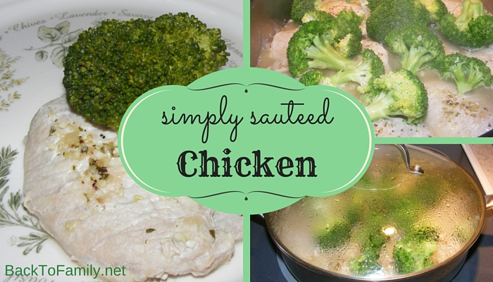 Simply Sauteed Chicken with BackToFamily.net