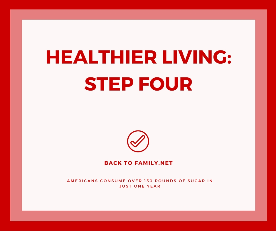 Healthier Living- Step Four with BackToFamily.net