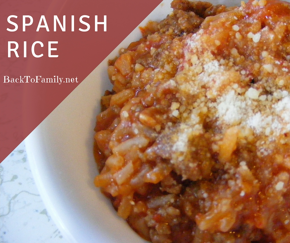 Spanish Rice~ BackToFamily.net