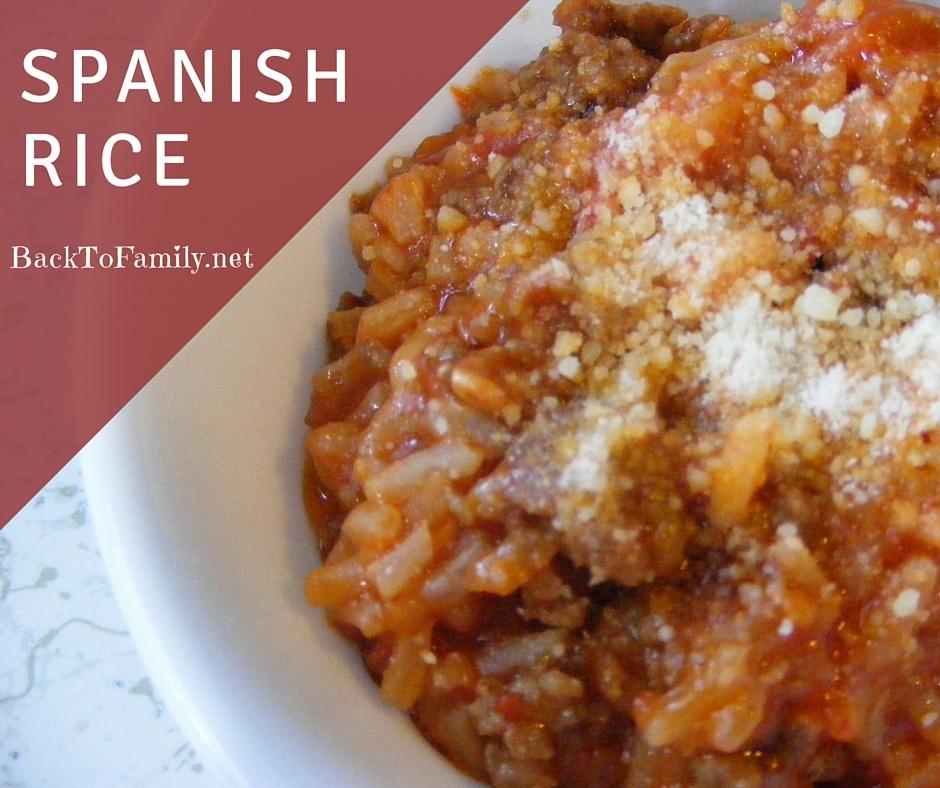 Spanish Rice~ BackToFamily.net