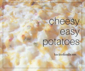 cheesy easy potatoes